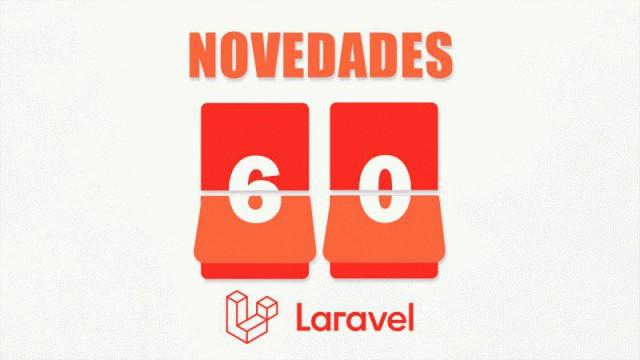 Novedades de Laravel 6