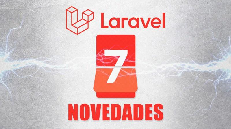 Novedades de Laravel 7